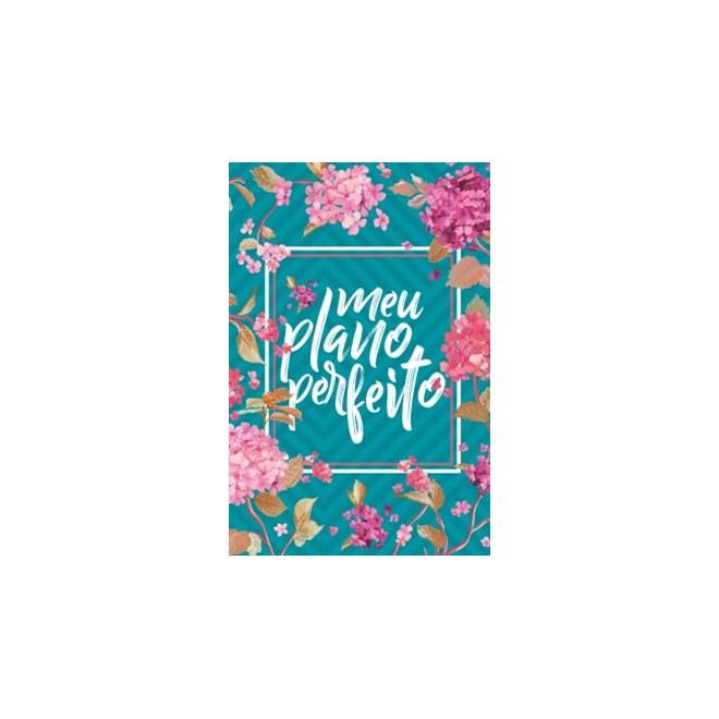 Livro - Meu Plano Perfeito - Capa Flores  - Rigazzo