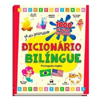 Livro - Meu Primeiro Dicionario Bilíngue - Vale Das Letras