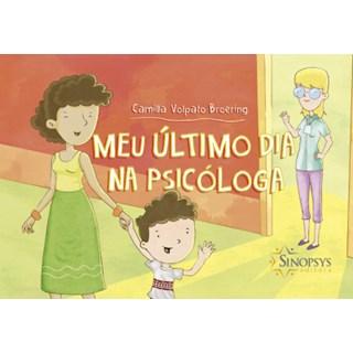 Livro Meu Último dia na Psicóloga - Broering - Sinopsys