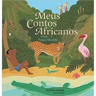 Livro - Meus Contos Africanos - Mandela - Martins Fontes