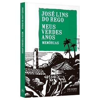 Livro - Meus Verdes Anos - Rego - José Olympio