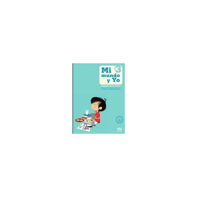 Livro - Mi Mundo Y Yo - Espanõl Para Ninõs 3 - Atica