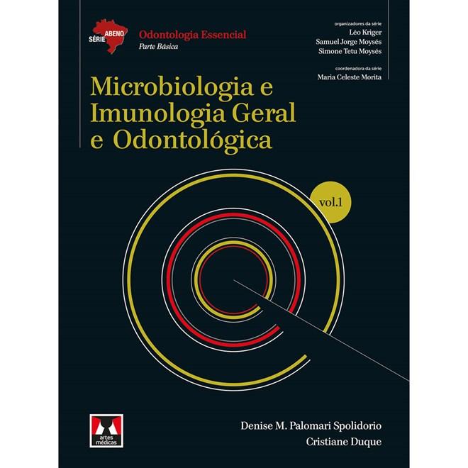 Livro - Microbiologia e Imunologia Geral e Odontológica Vol1 - Série Abeno - Spolidorio