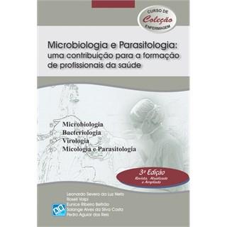 Livro - Microbiologia e Parasitologia: Uma Contribuição para a Formação de profissionais da Saúde -  Neto
