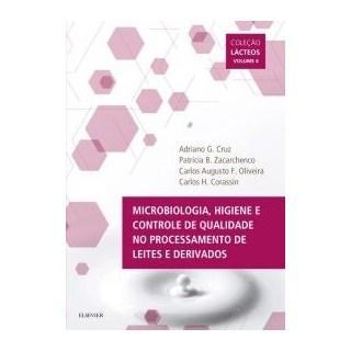 Livro - Microbiologia, Higiene e Controle de Qualidade no Processamento de Leites e Derivados Vol IV - Cruz