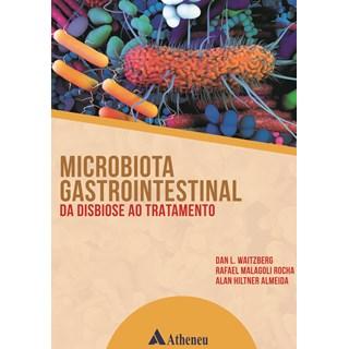Livro Microbiota Gastrointestinal - Almeida - Atheneu