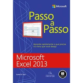 Livro - Microsoft Excel 2013 - Passo a Passo - Frye