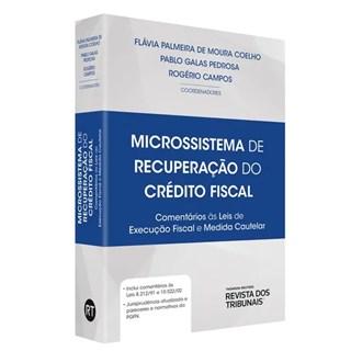 Livro - Microssistema De Recuperação Do Credito Fiscal - Coelho