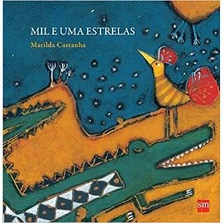 Livro - Mil e Uma Estrelas - Castanha - Edições Sm