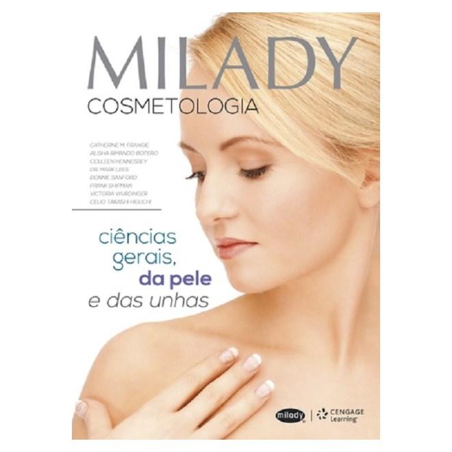 Livro - Milady Cosmetologia - Ciências Gerais da Pele e das Unhas - Frangie