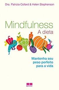 Livro Mindfulness: A Dieta Collard