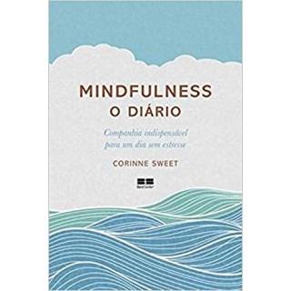 Livro - Mindfulness: O Diário - Sweet