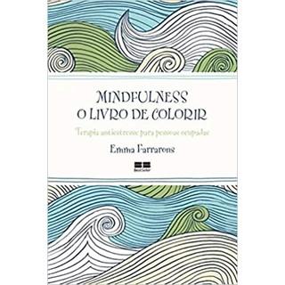 Livro - Mindfulness: O Livro de Colorir - Farrarons
