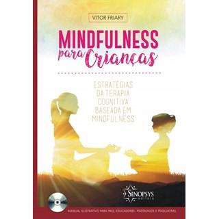 Livro - Mindfulness Para Crianças - Friary