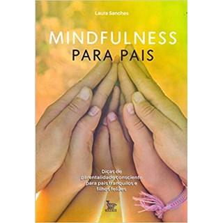 Livro -Mindfulness Para Pais - Sanches