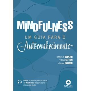 Livro Mindfulness um Guia Para o Autoconhecimento - Sopezki - Alta Life