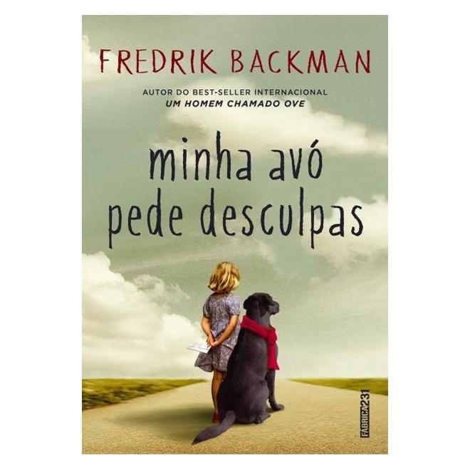 Livro - Minha Avó Pede Desculpas - Backman