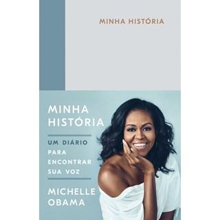 Livro - Minha História - Michelle Obama