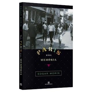 Livro - Minha Paris, Minha Memória - Morin - Bertrand