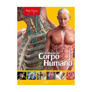 Livro - Minha Primeira Enciclopédia - Anatomia do Corpo Humano - Aceti; Scuderi 1º edição