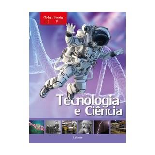 Livro - Minha Primeira Enciclopédia - Tecnologia e Ciência - Aceti; Scuderi 1º edição