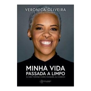Livro - Minha vida passada a limpo - Oliveira 1º edição
