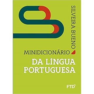 Livro - Minidicionário da Língua Portuguesa Silveira Bueno - FTD