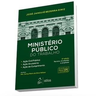 Livro - Ministério Público do Trabalho-Ação Civil Pública Ação Anulatória Ação de Cumprimento - Diniz