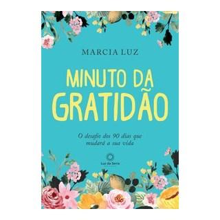 Livro - Minuto da Gratidão - Luz 1º edição