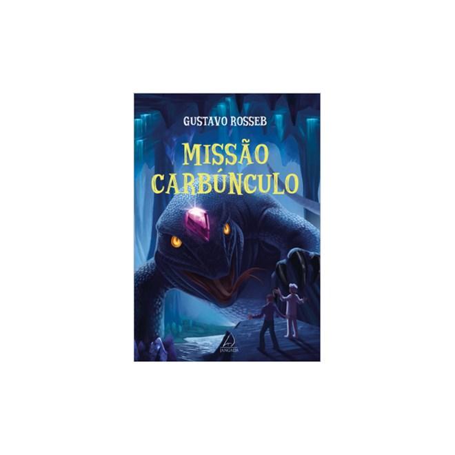 Livro - Missão Carbúnculo - Rosseb
