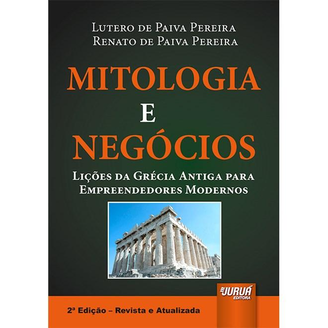 Livro - Mitologia e Negócios - Pereira - Juruá