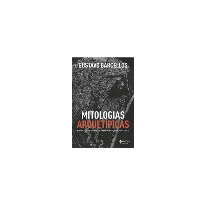 Livro - Mitologias arquetípicas - Barcellos 1º edição