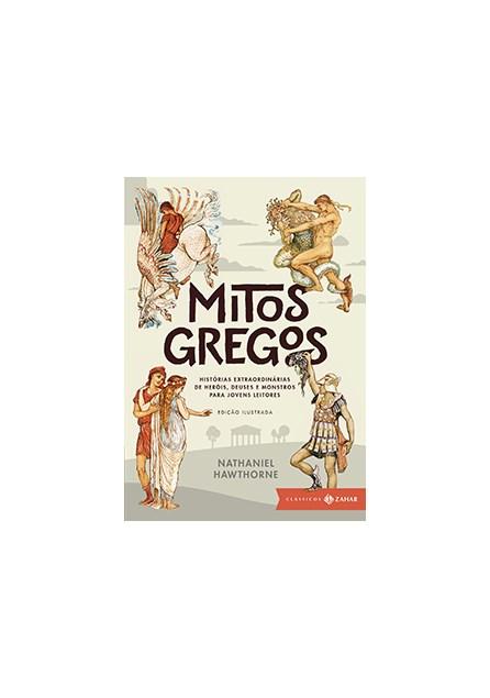 Livro - Mitos Gregos - Edição Ilustrada - Wawthorne