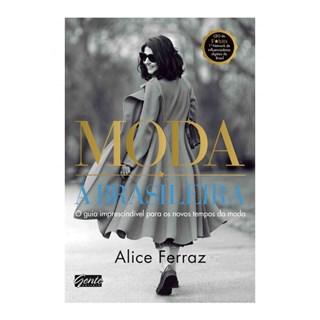 Livro - Moda à Brasileira - Ferraz - Gente