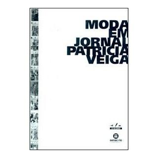 livro - Moda em Jornal - Veiga
