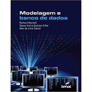 Livro - Modelagem e Banco de Dados - Martelli - Senac