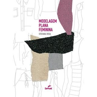 Livro - Modelagem Plana Feminina - Senac