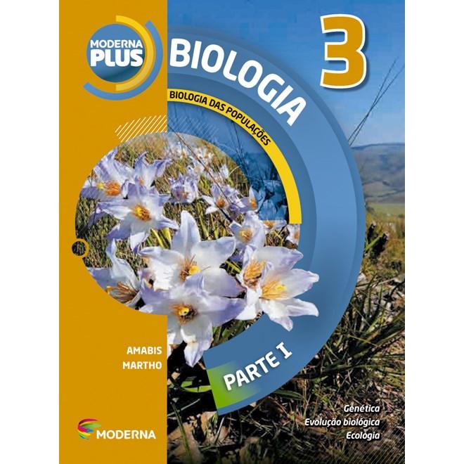 Livro - Moderna Plus Biologia - 3 Ano EM - Moderna
