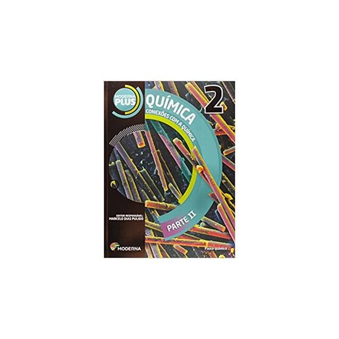Livro - Moderna Plus Conexões com a QuÍmica - 2 Ano - Moderna