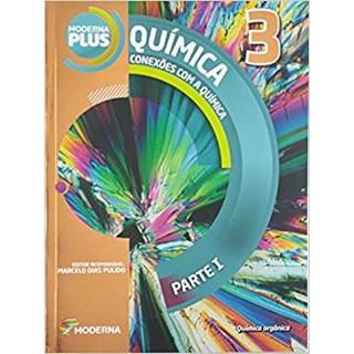 Livro - Moderna Plus Conexões com a QuÍmica - 3 Ano - Moderna