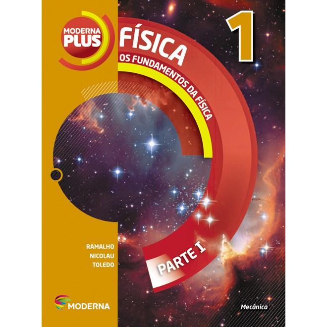 Livro - Moderna Plus Física - 1 Ano EM