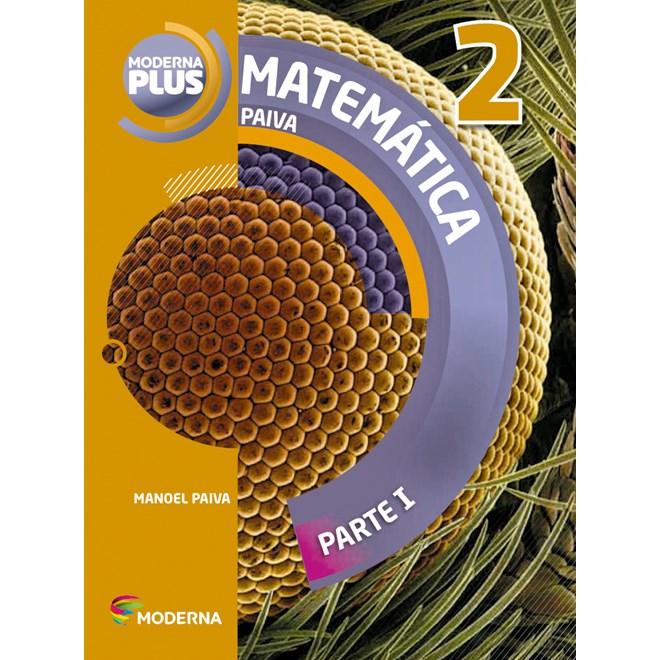 Livro - Moderna Plus Matemática - 2 Ano EM - Paiva