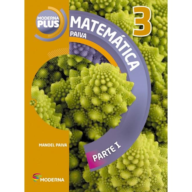 Livro - Moderna Plus Matemática - 3 Ano EM - Paiva