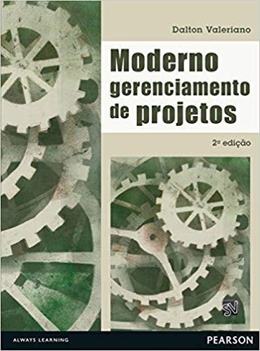 livro moderno gerenciamento de projetos dalton valeriano