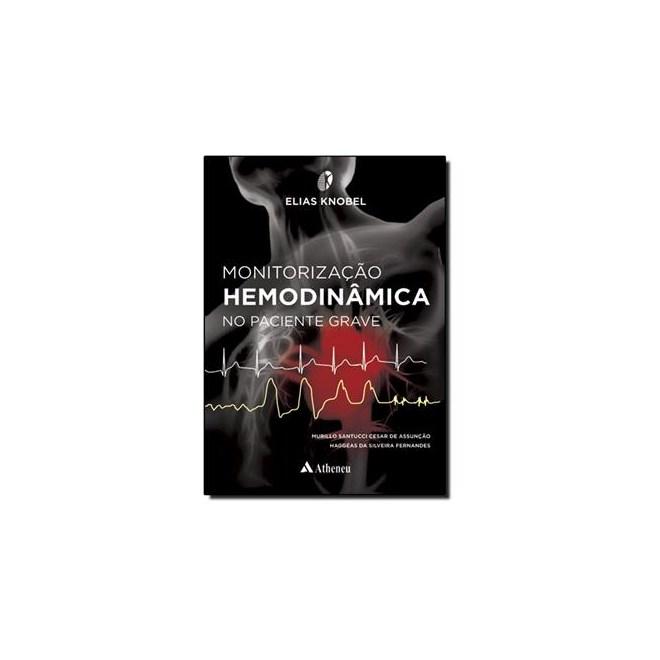Livro - Monitorização Hemodinâmica no Paciente Grave -Knobel