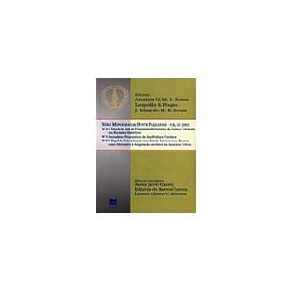 Livro - Monografias Dante Pazzanese - 2003 - Volume 2 - Pazzanese