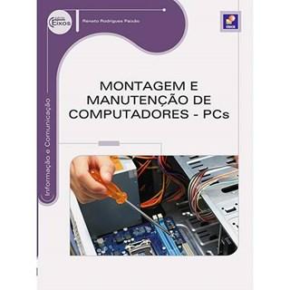 Livro - Montagem e Manutenção de Computadores - PCs - Paixão