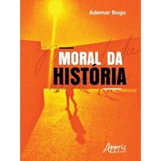 Livro - Moral da História - Bogo - Appris