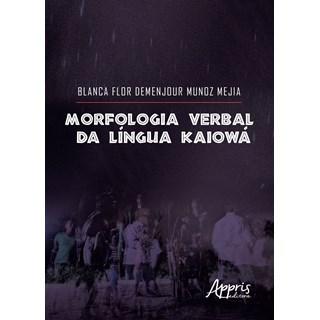 Livro - Morfologia Verbal da Língua Kaiowá - Mejia