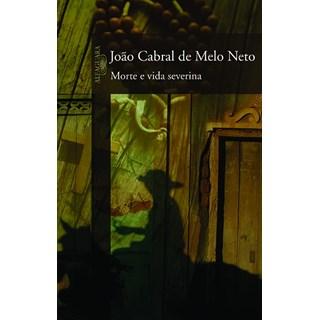 Livro - Morte e Vida Severina - Melo Neto - Cia das Letras